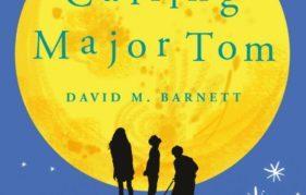 """Calling Major Tom"" by David M. Barnett"